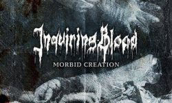 Inquiring Blood (D) – Morbid Creation