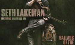 Seth Lakeman (GB) – Ballads Of The Broken Few
