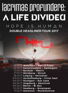 vorbericht_lacrimas_profundere_a_life_divided_hope_is_human_tour_2017_livebericht