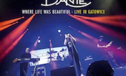DANTE – Where Life Was Beautiful (Live in Katowice) am 28.4.