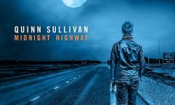 "Quinn Sullivan – weiteres Song Pre-Listening aus dem neuen Album ""Midnight Highway"""