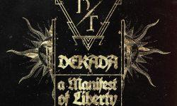 Dekadent (SLO) – Dekada – A Manifest of Liberty