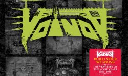 Voivod (CA) – Build Your Weapons: The Best Of The Noise Years (1986-1988)