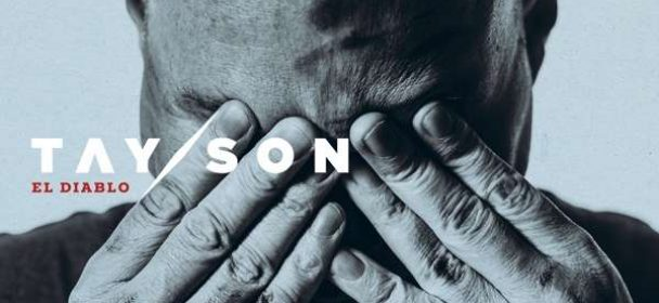 TAY/SON (CH) – El Diablo