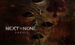 "NEXT TO NONE announce second studio album ""Phases"""