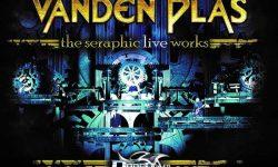 Vanden Plas (D) – The Seraphic Live Works