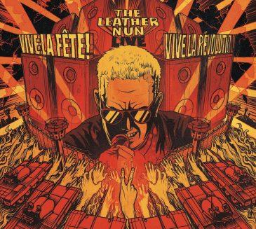 The Leather Nun (S) – Vive la fête! Vive la révolution! – Live 1988