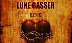 Luke Gasser (CH) – Mercy On Me