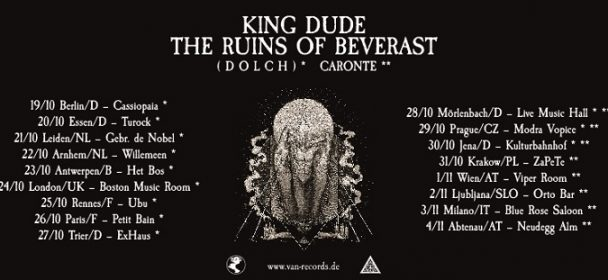 Tourdates THE RUINS OF BEVERAST & KING DUDE – 2017