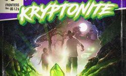 Kryptonite (S) – Kryptonite