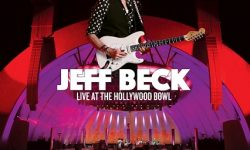 "Jeff Beck: ""Live At The Hollywood Bowl"" erscheint am 6. Oktober auf DVD, DVD+2CD und Blu-ray"