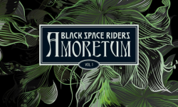BLACK SPACE RIDERS (DE) – Amoretum Vol. 1