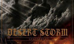DESERT STORM ANNOUNCE NEW ALBUM 'SENTINELS'!