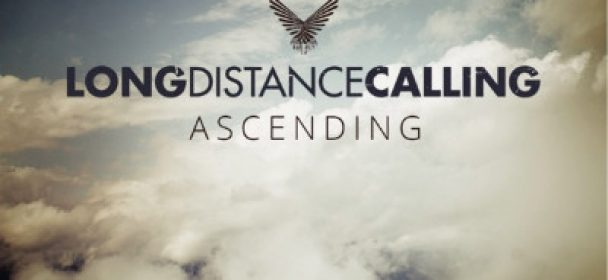 "LONG DISTANCE CALLING – ""ASCENDING"" Single und Video veröffentlicht"