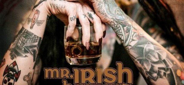 MR. IRISH BASTARD (DE) – The Desire For Revenge