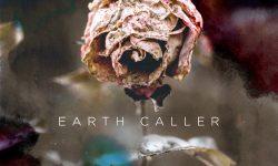 """EARTH CALLER – """"Crystal Death"""""""