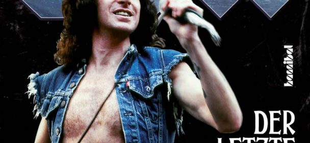 Buch: BON – Der Letzte Highway – Die unerzählte Geschichte von Bon Scott und AC/DC von Jesse Fink