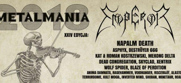 Metalmania 2018 am 07. April – in Kattowitz -Spodek- mit u.a. EMPEROR, Napalm Death, Asphyx uvm