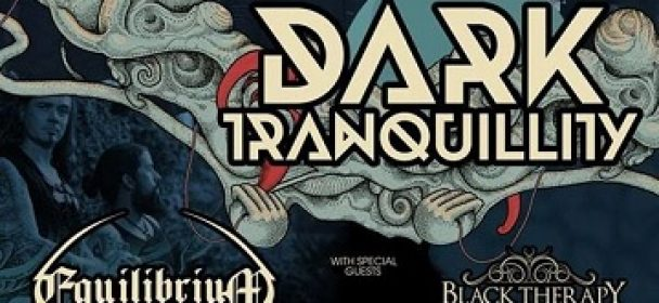 BLACK THERAPY to support DARK TRANQUILLITY
